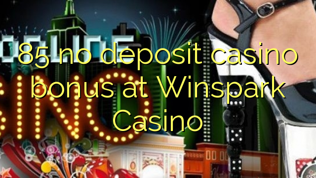 Bonus Winspark Casino - 147701